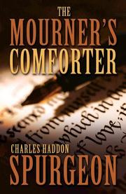 Cover of: Mourner's comforter: being seven discourses upon Isaiah lxi, 1-3