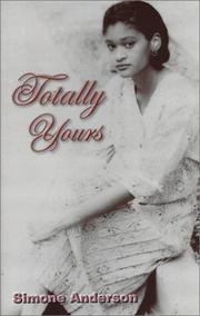 Cover of: Totally Yours | Simone Anderson