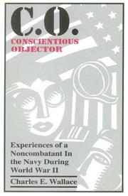 Cover of: C. O., Conscientious Objector | Charles E. Wallace