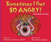 Cover of: Sometimes I Get So Angry!  Anger Management for Everyone