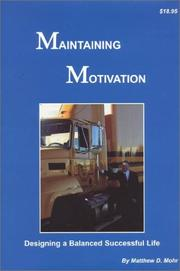Cover of: Maintaining Motivation | Matthew Mohr