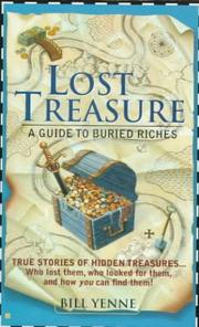Cover of: Lost treasure: a guide to buried riches