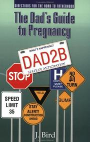 Cover of: The Dad's Guide to Pregnancy