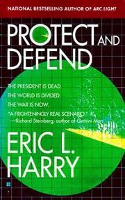 Cover of: Protect and Defend | Eric L. Harry