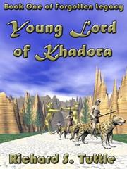 Cover of: Young Lord of Khadora | Richard S Tuttle