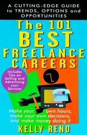 Cover of: The 101 best freelance careers by Kelly Reno