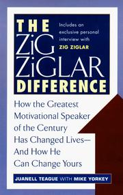 Cover of: The Zig Ziglar difference | Juanell Teague