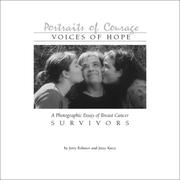 Cover of: Portraits of Courage - Voices of Hope, A Photographic Essay of Breast Cancer Survivors | Jerry Robinov