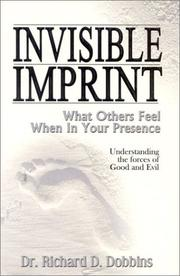 Cover of: Invisible Imprint: What Others Feel When in Your Presence  | Richard D. Dobbins