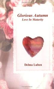 Cover of: Glorious Autumn, Love In Maturity