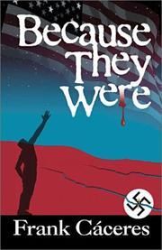 Cover of: Because They Were | Frank Caceres, PhD