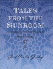 Cover of: Tales from the Sunroom | Gail Cauble Gurley