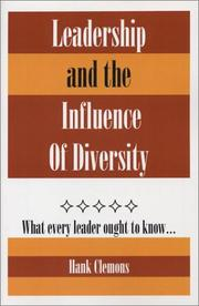 Leadership and the Influence of Diversity by Hank, Ph.D. Clemons