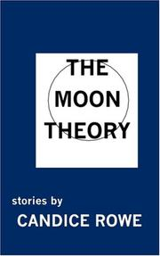 Cover of: The Moon Theory | Candice Rowe