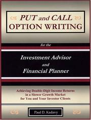 Cover of: Put and Call Option Writing for the Investment Advisor and Financial Planner
