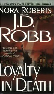 Cover of: Loyalty in Death (In Death)