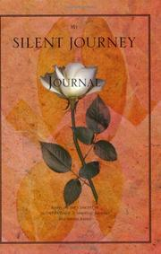 Cover of: My Silent Journey Journal (Silent Passage, 3) | Lorraine Kimble