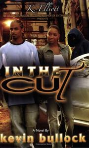 Cover of: In The Cut | Kevin Bullock