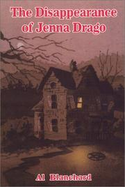 Cover of: The Disappearance of Jenna Drago | Al Blanchard