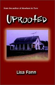Cover of: Uprooted | Lisa Fann