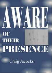 Cover of: Aware Of Their Presence | Craig Jacocks