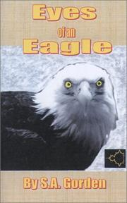 Cover of: Eyes of an Eagle | S. A. Gorden