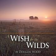 Cover of: A Wish for the Wilds