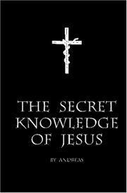 Cover of: The Secret Knowledge of Jesus