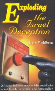 Cover of: Exploding the Israel Deception | Steve Wohlberg