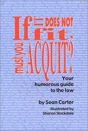 Cover of: If It Does Not Fit, Must You Acquit? | Sean Carter