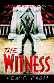 Cover of: The Witness | Ken C. Cross