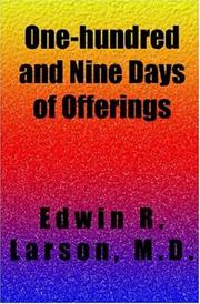 Cover of: One-hundred and Nine Days of Offerings | Edwin R. Larson