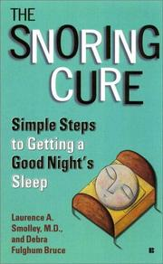 Cover of: The Snoring Cure | Laurence A. Smolley