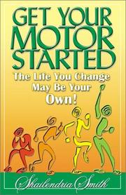 Cover of: Get Your Motor Started | Shailendria Smith