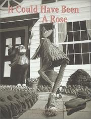 Cover of: It Could Have Been a Rose