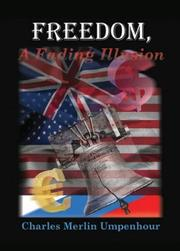Cover of: Freedom, a Fading Illusion | Charles Merlin Umpenhour