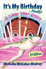 Cover of: It's My Birthday Finally! A Leap Year Story 2nd Edition