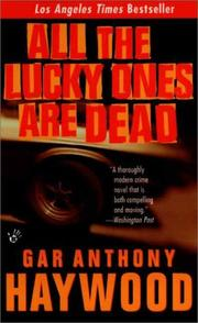 Cover of: All the lucky ones are dead