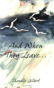 Cover of: And When They Leave. . . | Shanelle Gilbert