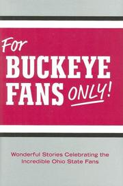 Cover of: For Buckeye Fans Only!