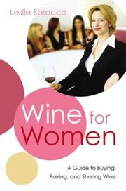 Cover of: Wine for Women | Leslie Sbrocco