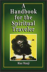Cover of: A Handbook for the Spiritual Traveler | Riaz Manji