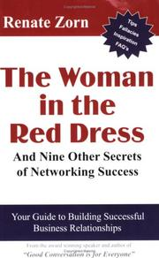 Cover of: The Woman in the Red Dress and Nine Other Secrets of Networking Success | Renate Zorn