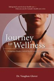 Cover of: Journey to Wellness | R. Vaughan Glover