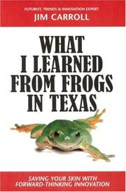 Cover of: What I Learned from Frogs in Texas