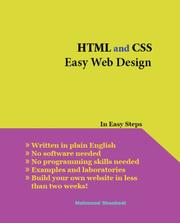 Cover of: HTML and CSS Easy Web Design | Mahmood Shanbedi