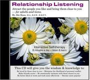 Relationship Listening - attract the people you like and bring them close to you