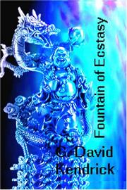 Cover of: Fountain Of Ecstasy | G. David Kendrick