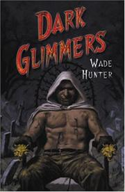 Cover of: Dark Glimmers | Wade Hunter