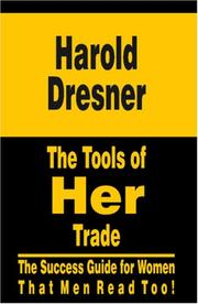 Cover of: The Tools of Her Trade | Dr Harold Dresner